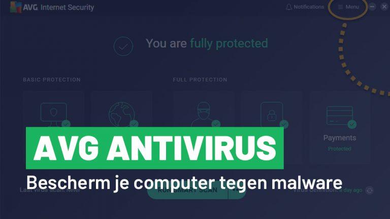 AVG Antivirus: beveilig je computer tegen virussen en malware
